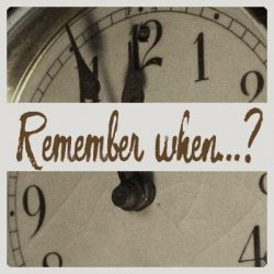 Remember when…? – New Year