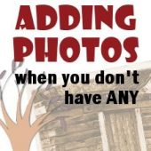 Adding photos when you don't have any