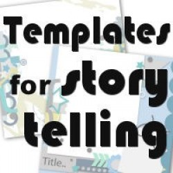 Templates for storytelling