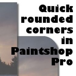 Quick rounded corners in Paintshop Pro