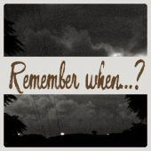 Remember when…?–The storm