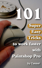 101 tips to work faster with Paintshop Pro