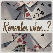 Remember when…? – Playing Cards
