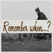 Remember when…? – Motorcycle