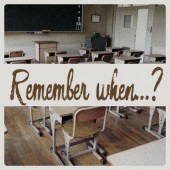 Remember when…?  – Boys and girls