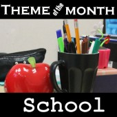 Theme of the month  –  School