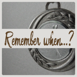 Remember when…?  –  Medals