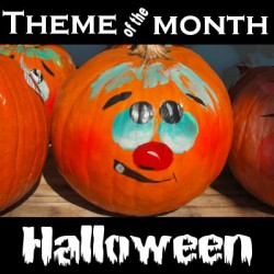 Theme of the Month  –  Halloween