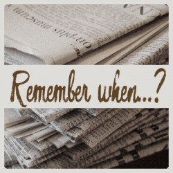 Remember when…?  –  Newspaper
