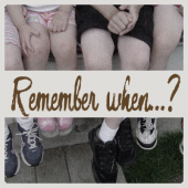 Remember when…?  –  Taller