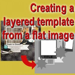 Creating a layered template from a flat image