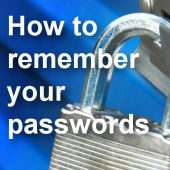 How to remember your passwords?