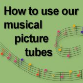 How to use the music picture tubes