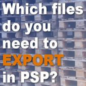 Which files do you need to export in PSP?