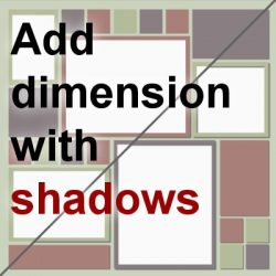 Add dimension with shadows