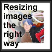 Resizing images the right way