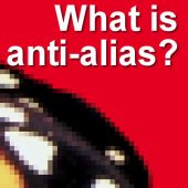 What is anti-alias?