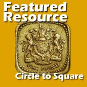 Featured Resource – Circle to Square
