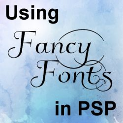 Using Fancy Fonts in your PSP Projects