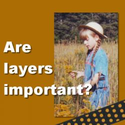 Are layers important?