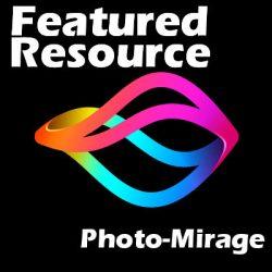 Featured Resource – Photo-Mirage