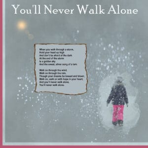 youll-never-walk-alone-400