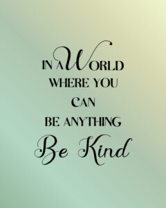 quote-be-kind-world