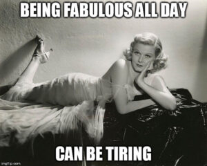 being-fabulous-can-be-tiring